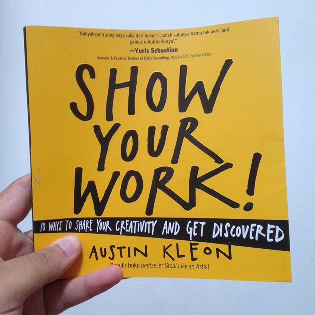 Show Your Work! – Austin Kleon…
