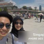 #HORE 003 – Singapore Trip