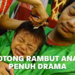 Potong Rambut Anak Penuh Drama | Eps. 07