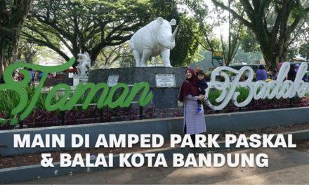 Main di Amped Park Paskal dan Balai Kota Bandung | Eps. 13