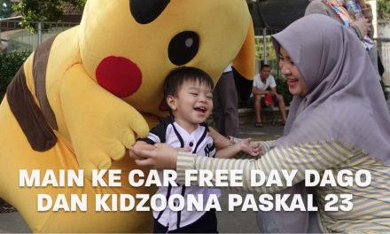 Main ke Car Free Day Dago dan Kidzoona Paskal 23 | Eps. 14